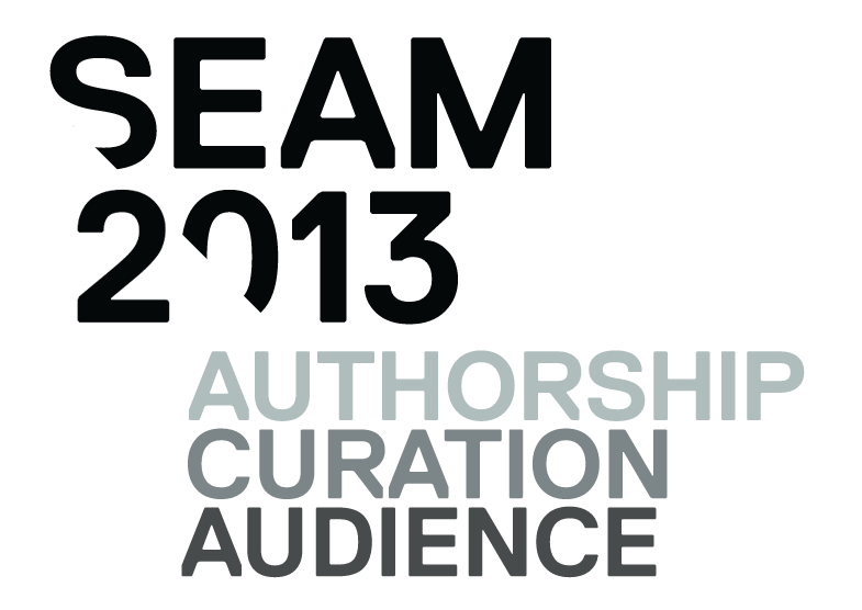 SEAM – AUDIENCE, AUTHORSHIP, CURATION